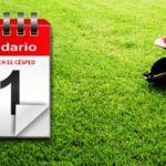 Calendario de mantenimiento y cuidados del césped. Almanaque